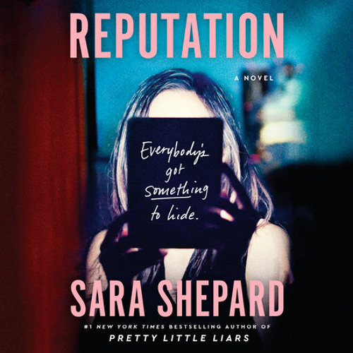 Reputation by Sara Shepard, read by Lisa Flanagan, Allyson Ryan, Phoebe Strole, Various