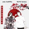 Ana Guerra, Mike Bahía - Sayonara (Alberto López Edit)