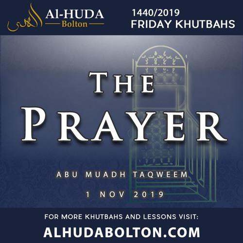 Khutbah: The Prayer!