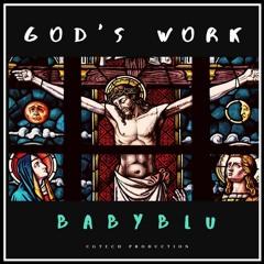 GOD'S WORK - BABYBLU