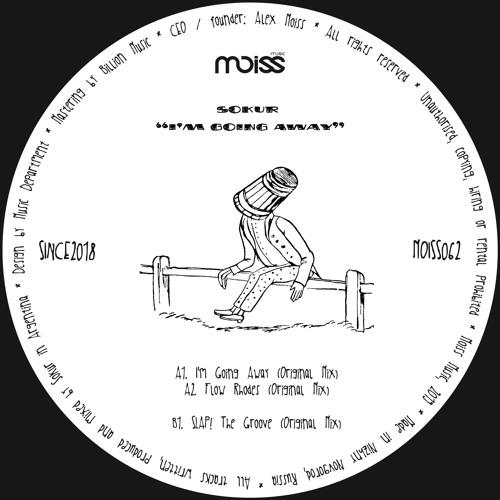 MOISS062 Sokur - I'm Going Away || EP