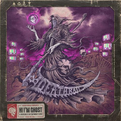 Hi I'm Ghost - Death Rail EP