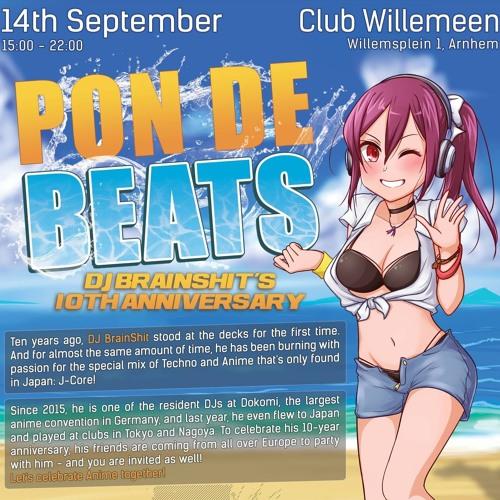Pon de Beats -DJ BrainShit's 10th Anniversary- Set