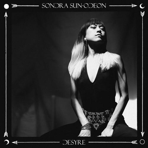 Sondra Sun-Odeon - Desyre
