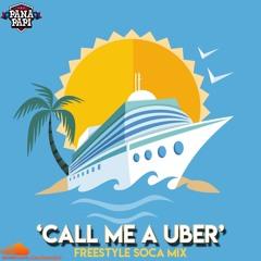 CALL ME A UBER (CMAU)