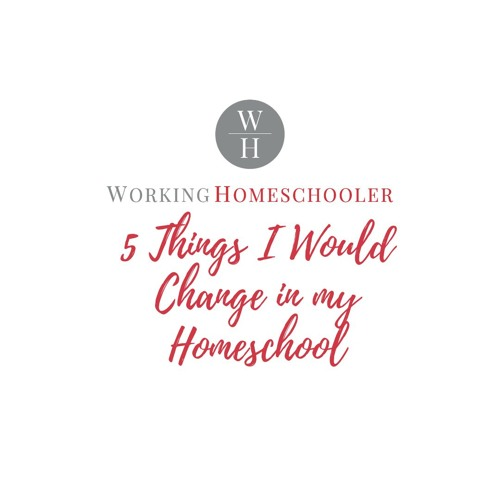 5 Things I Would Change