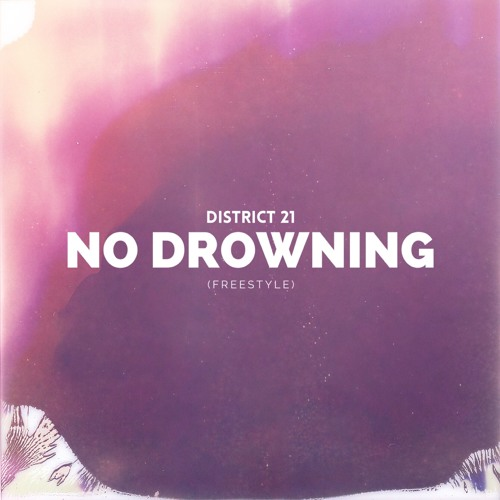 No Drowning ( Freestyle)