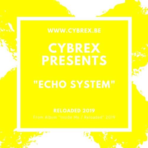 CYBREX - Echo System (From Album Inside Me - Reloaded 2019)