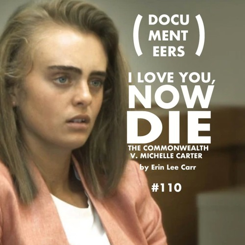 Episode 110: I Love You, Now Die