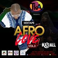 DJ KENEL - AFRO LOVE VOL 3 (DJ MIX)