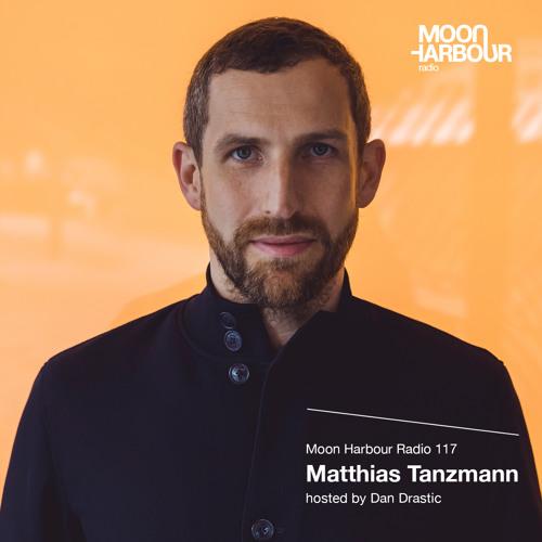 Moon Harbour Radio 117: Matthias Tanzmann