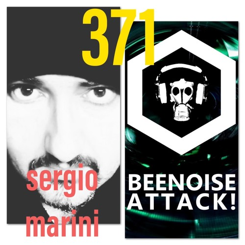 Beenoise Attack Episode 371 With Sergio Marini