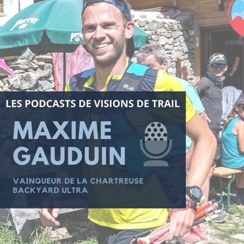 IL REMPORTE LA CHARTREUSE BACKYARD ULTRA 2019 - Maxime Gauduin - HORS-SERIE #1