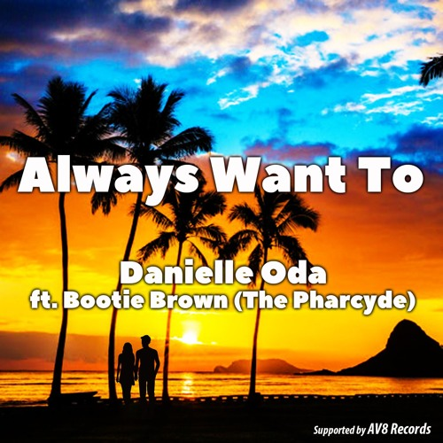 danielle-oda-ft-bootie-brown-the-pharcyde-always-want-to-radio-edit