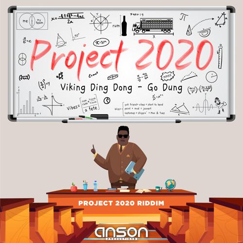 "Anson Pro: ""Project 2020 Riddim"""