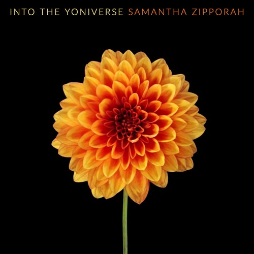 #218 | Into The Yoniverse: The Womb Continuum & Reclaiming Ancestral Knowledge w/ Samantha Zipporah
