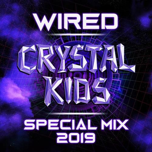DJ Wired - Crystal Kids Special Mix 2019