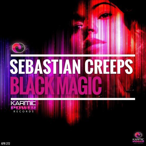Sebastian Creeps - Black Magic (Original Mix)