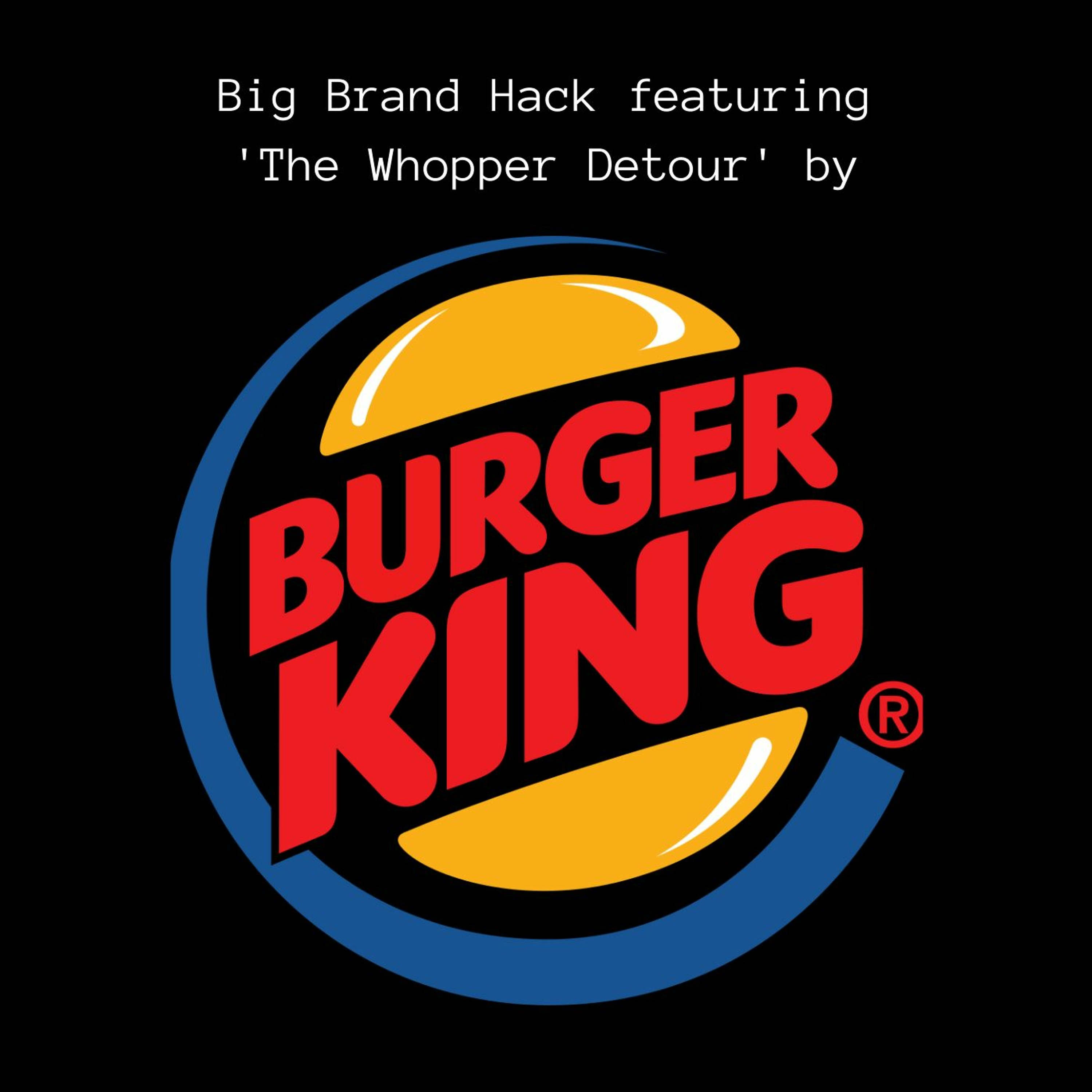 Episode Burger King – How to promote an app