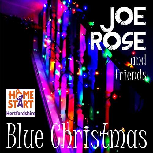 Blue Christmas || Joe Rose || Ken Follett in aid of Home-start Hertfordshire Charity