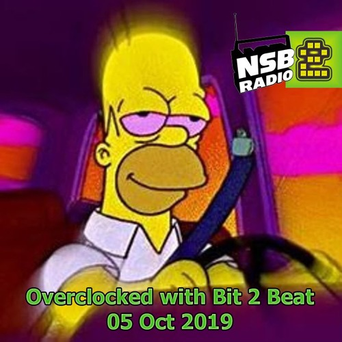 Bit 2 Beat / Overclocked Mix (5/10/2019) NSB Radio