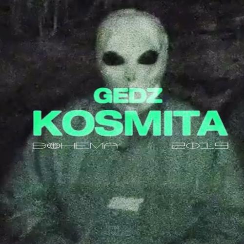 DOSTĘPNA NOWA WERSJA NA PROFILU! GEDZ - KOSMITA (dds. Bootleg)