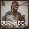 BURNA BOY - AFRICAN GIANT(FULL ALBUM)