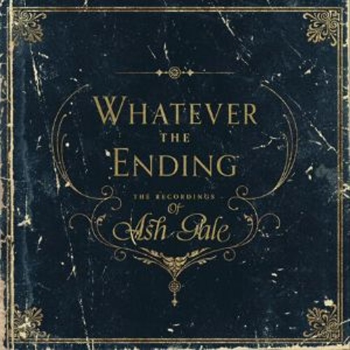 Ash - Gale - We Got The Fire