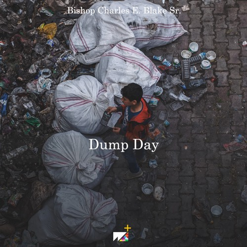 Bishop Charles E. Blake Sr. |  Dump Day
