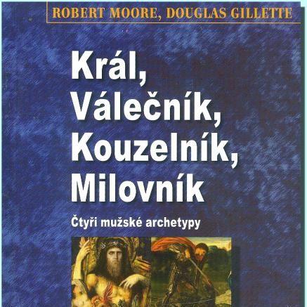 135. Podcast Mužom.sk: Král, válečník, kouzelník, milovník (Robert Moore, Douglas Gillette)