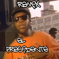 el Presidente (Superman Remix)2019