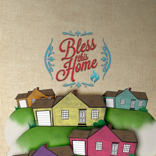 Bless This Home - Hunger For Righteousness