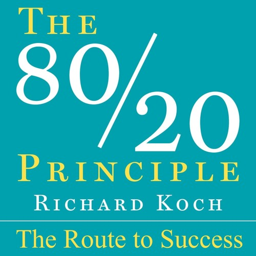 EP 001: The 80/20 Principle - The Route To Success