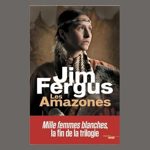 """Jim Fergus , """"Mille femmes blanches. Volume 3, Les Amazones"""", éd. Le Cherche Midi"""