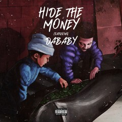 Hide The Money (feat. DaBaby)