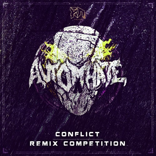 Automhate - Conflict (RIDDIM NETWORK REMIX COMPETITION) *INFO BELOW