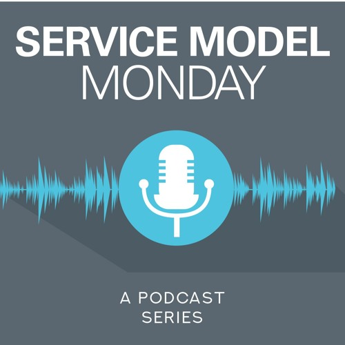 Service Model Monday: Episode 1 - Leveraging Client Consulting