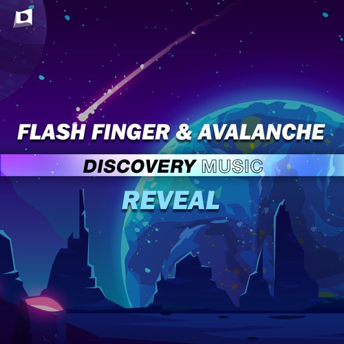 Flash Finger & AvAlanche - Reveal (Out Now) [Discovery Music]