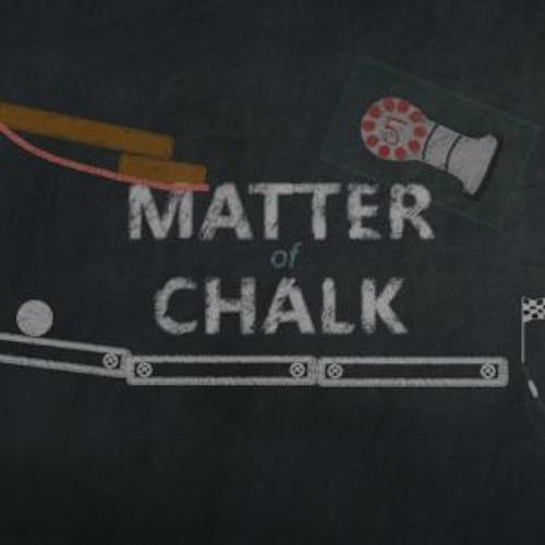 Matter of Chalk - Cinch Of A Pinch