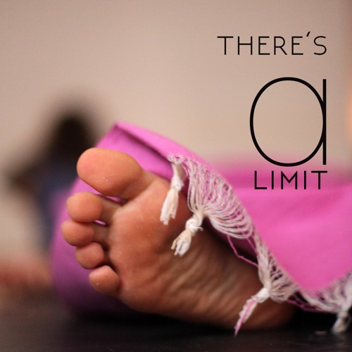 There's A Limit