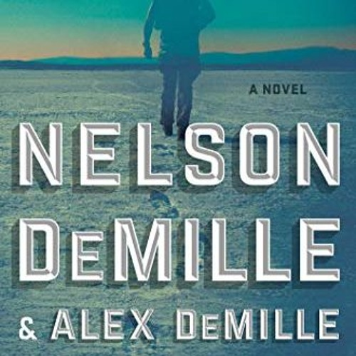 Nelson DeMille And Alex DeMille Discuss Their New Book THE DESERTER On Authors On The Air