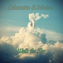 Walk The Sky (Echosonica & Musicar)
