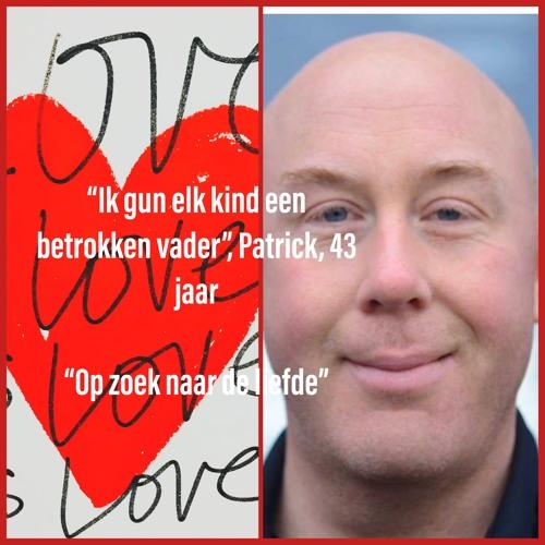 #6 Op Zoek Naar De Liefde, Serie 1, Afl 6, Patrick, 43 jaar, samengesteld gezin