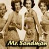 The Chordettes - Mr. Sandman (Mattrixx Remix) [Lofi/Trap]