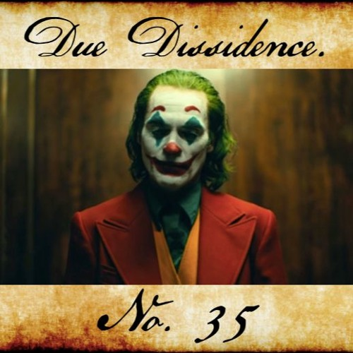 35. A Joker For Our Times - An Antihero for the 99%