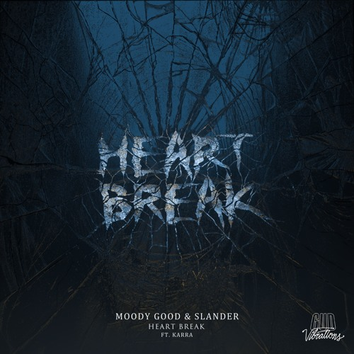 """Moody Good & SLANDER """"Heart Break"""" ile ilgili görsel sonucu"""""""