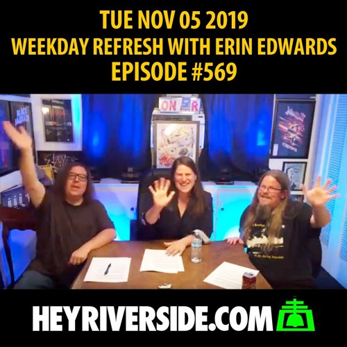 WEEKDAY REFRESH LIVE WITH ERIN EDWARDS NOV 05 2019 EP0569