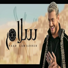 Saad Lamjarred - SALAM | سعد لمجرد - سلام