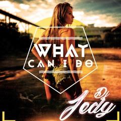DJ JEDY - What Can I Do