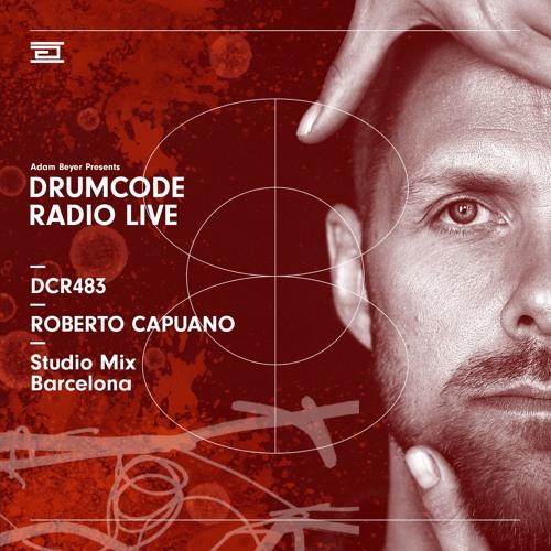 DCR483 – Drumcode Radio Live – Roberto Capuano studio mix recorded in Barcelona